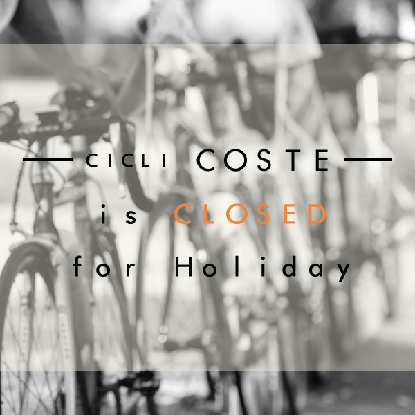 Cicli Coste Bicycles Closed for Holiday